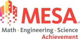 MESA - Mathmatics Engineering Science Achievement